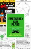 Sub plans: Our Teacher was Abducted by Aliens! Emergency P