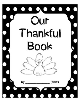 Our Thankful Book (A Thanksgiving Class Book)