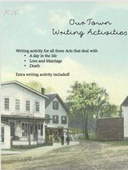 Our Town: Writing Activities