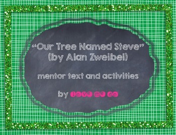 """Our Tree Named Steve"" Mentor text and activities *FREEBIE!*"