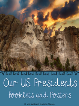 Our U.S. Presidents: Booklets and Posters