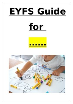 Our Ultimate EYFS Guide for New Staff and NQTs (school-specific and editable)