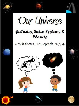 our universe galaxies solar system planets worksheets for grade 3 4. Black Bedroom Furniture Sets. Home Design Ideas