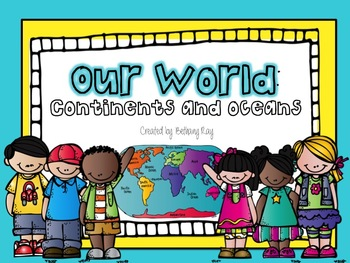 Our World: Continents and Oceans