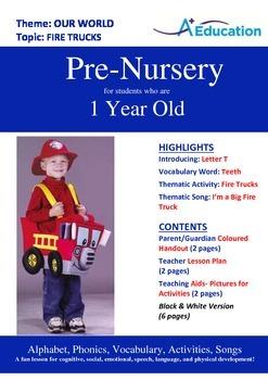 Our World - Fire Trucks : Letter T : Teeth - Pre-Nursery (