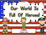 Our World Is Full Of Heroes!  Class Book & Picture Sort for Patriot's Day