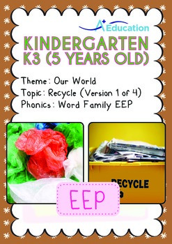 Our World - Recycle (I): EEP Family - K3 (5 years old)