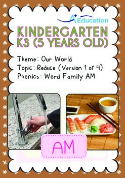 Our World - Reduce (I): AM Family - K3 (5 years old)