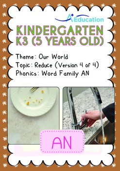 Our World - Reduce (IV): AN Family - K3 (5 years old)
