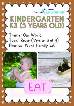 Our World - Reuse (II): EAT Family - K3 (5 years old)