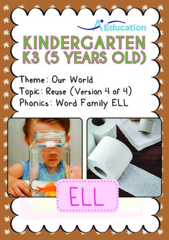 Our World - Reuse (IV): ELL Family - K3 (5 years old)