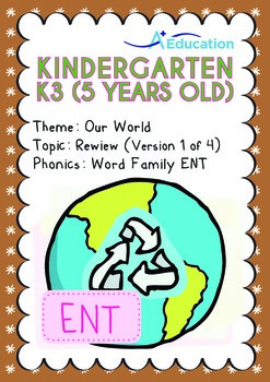 Our World - Review: 3R (I): ENT Family - K3 (5 years old)