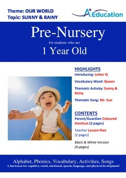 Our World - Sunny & Rainy : Letter Q : Queen - Pre-Nursery (1 year old)