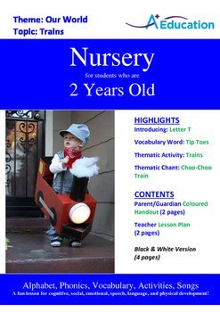 Our World - Trains : Letter T : Tip Toes - Nursery (2 years old)