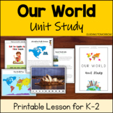 Our World Unit Study : Seven Continents and Landmarks for