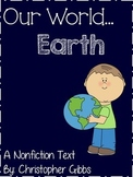 Our World...Earth Nonfiction Text