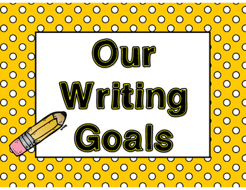 Our Writing Goals