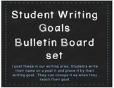 Our Writing Goals Bulletin Board set- primary