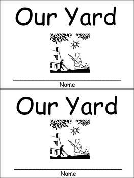 Our Yard Emergent Reader Preschool or Kindergarten Spring