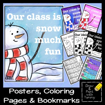 Our class is snow much fun poster