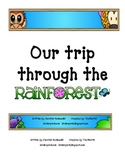 Our trip through the Rain Forest