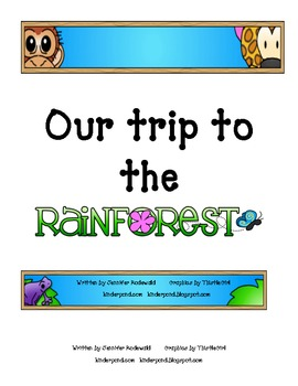Our trip to the Rain Forest