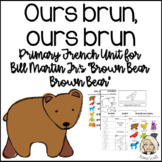Ours brun, dis-moi - Primary French Activities for Brown B