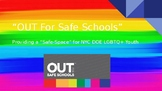 Out For Safe Schools NYC Powerpoint