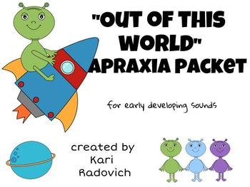 """Out Of This World"" Apraxia Packet for Early Developing Sounds"