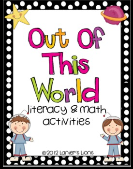 Out Of This World Literacy & Math Activities