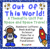 Space Thematic Unit - Out Of This World!