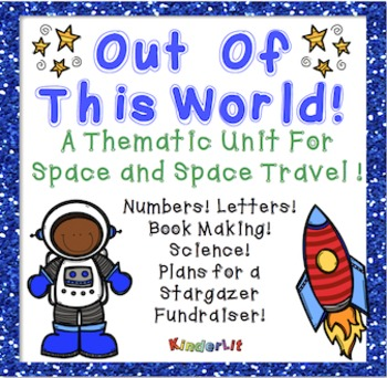 Out Of This World! - A Kindergarten Space Unit