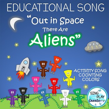 "Song: ""Out in Space There are Aliens"" Counting Activities, Mp3 Tracks"