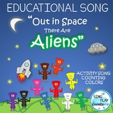 "Counting and Coloring Activities and Song ""Out in Space There are Aliens"""