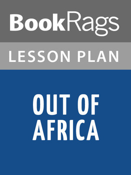 Out of Africa Lesson Plans