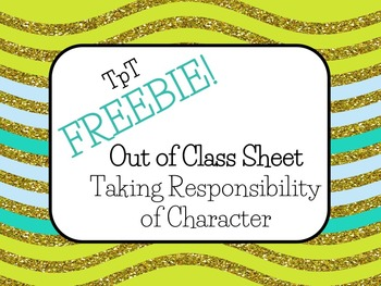 Out of Class Sheet- Taking Responsibility of Character