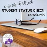 Out of District Student Status Check Guidelines
