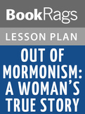 Out of Mormonism: A Woman's True Story Lesson Plans