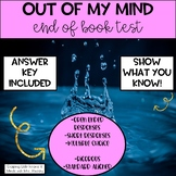 """Out of My Mind""- End of Book Test"