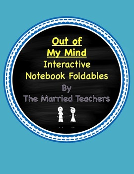 Out of My Mind Interactive Literature and Grammar Notebook Foldables