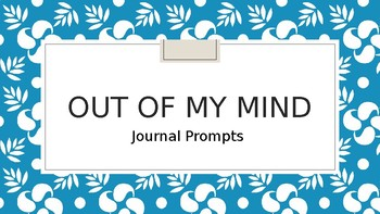 Out of My Mind Journal Prompts