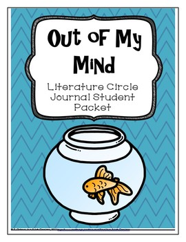 Out of My Mind Literature Circle Journal Student Packet