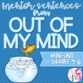 Out of My Mind Mentor Sentences & Interactive Activities M