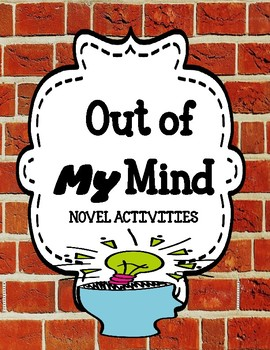 Out of My Mind - Novel Activities Unit