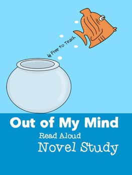 Out of My Mind Read Aloud Novel Study