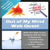 Out of My Mind WebQuest