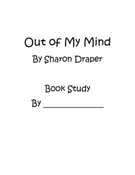 Out of My Mind by Sharon Draper - *Editable* Book Study