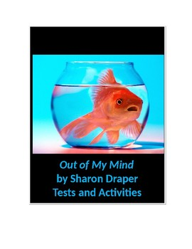 Out of My Mind by Sharon Draper Objective and Essay Test