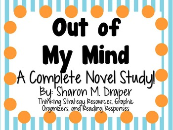Out Of My Mind By Sharon M Draper A Complete Novel Study Tpt