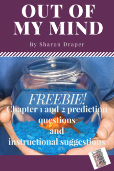Out of My Mind ch 1&2 prediction questions & instructional suggestions FREEBIE